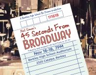 This year's BHS Fall play, 45 Seconds From Broadway, debuts on November 16 @ 7 pm in the BHS Auditorium.