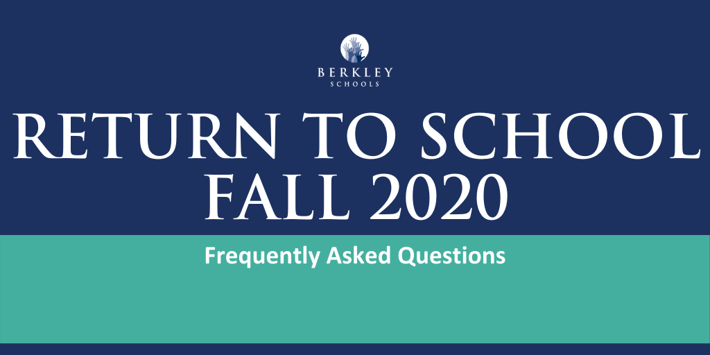 Return to School Fall 2020. Frequently Asked Questions.